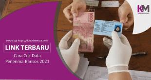 Cara Cek Data Penerima Bansos 2021, Klik Link Ini