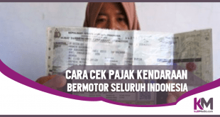 Cara Cek Pajak Kendaraan Bermotor Online se-Indonesia