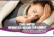7 Cara Alami dan Ampuh Mengatasi Hidung Tersumbat