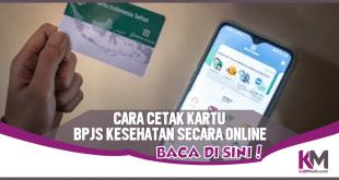 Cara Cetak Kartu BPJS Kesehatan Online dari Rumah