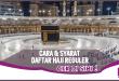 Cara dan Syarat Daftar Haji Reguler, Baca di Sini!