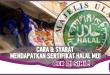 Cara dan Syarat Mendapatkan Sertifikat Halal MUI