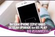 Ini Solusi Baterai Cepat Habis Usai Upgrade iOS 14.6