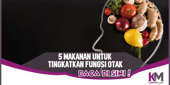 Konsumsi 5 Makanan Ini untuk Tingkatkan Fungsi Otak