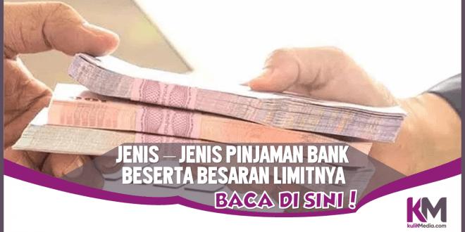 Limit Pinjaman KTA, KMG dan KUR, Baca di Sini!