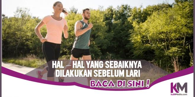 Perhatikan 4 Hal Penting Ini Sebelum Olahraga Lari!