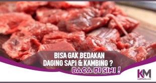 4 Cara Mudah Bedakan Daging Sapi dan Kambing