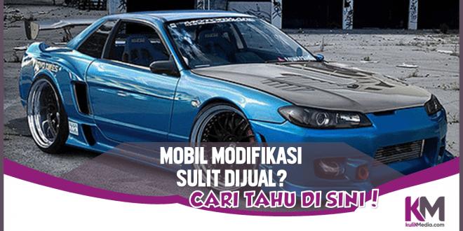 Benar Nggak Sih Mobil Bekas Modifikasi Sulit Dijual