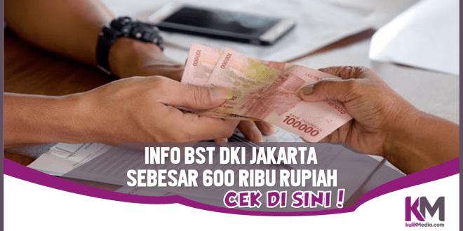 Cek BST 600.000 untuk Warga DKI Jakarta Bisa di Sini!