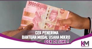 Cek Penerima Bantuan Modal Usaha Mikro 1,2 Juta Rupiah