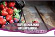 Daftar Makanan Anti-Inflamasi untuk Lawan Peradangan
