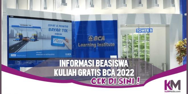 Info Lengkap Beasiswa Kuliah Gratis dari BCA, Cek!