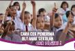 Cara Cek Penerima & Dapat BLT Anak Sekolah 4,4 Juta