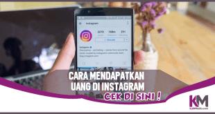 Tanpa Modal! Ini 5 Cara Mendapatkan Uang di Instagram
