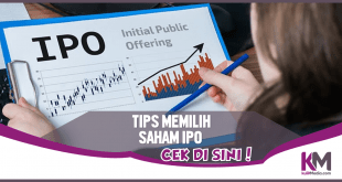 4 Tips Memilih Saham IPO, Cuan Dijamin Mengalir
