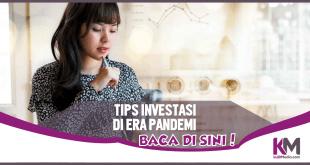 5 Tips Investasi Tokcer di Masa Pandemi, Terapkan!