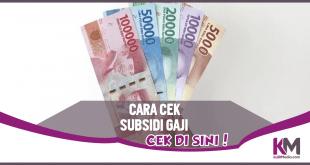 Cair! Ini 3 Cara Cek Subsidi Gaji yang Harus Dilakukan