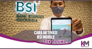 Cara Aktivasi BSI Mobile untuk Nasabah BRIS & BNIS