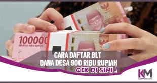 Cara Daftar BLT Dana Desa 900.000 Rupiah, Cek di Sini!