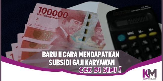Cara Mendapatkan Subsidi Gaji Karyawan 1 Juta Rupiah