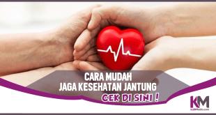 Penting! Ini 7 Cara Mudah Menjaga Kesehatan Jantung