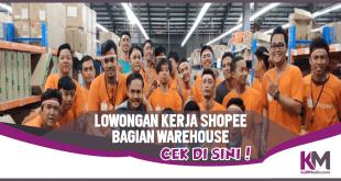 Lowongan Kerja Shopee Terbaru Bagian Warehouse