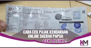 Cara Cek Pajak Kendaraan Online untuk Provinsi Papua